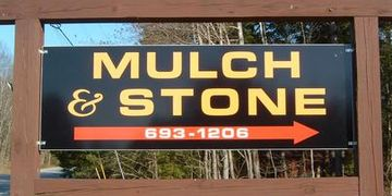 Mulch & Stone Sign