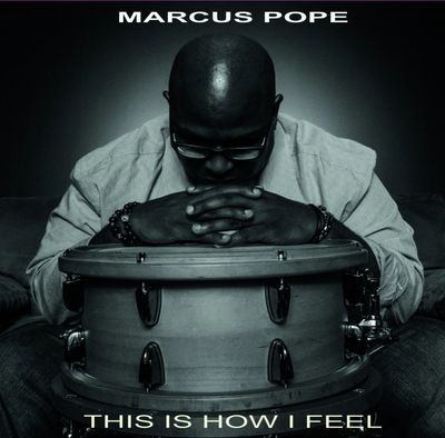 Marcus Pope, This Is How I Feel, Jazz