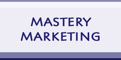 Mastery in Marketing