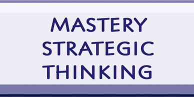 How to develop Strategic Thinking