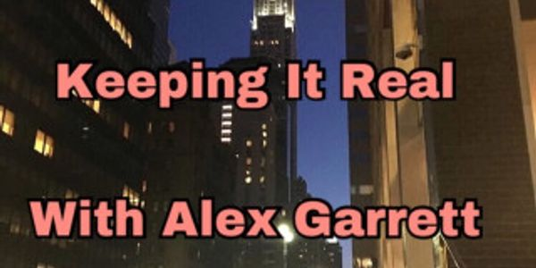 Keeping It Real with Alex Garrett