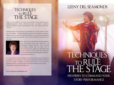 """Techniques to Rule the Stage: Pathways to Command Your Story Performance"" by Leeny Del Seamonds"