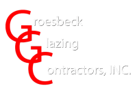 Groesbeck Glazing Contractors, INC.
