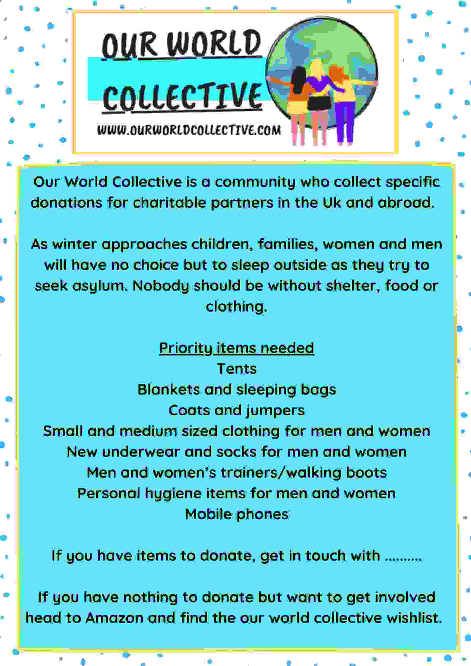 Poster from Our World Collective which can be used for other volunteers to organise a clothing drive