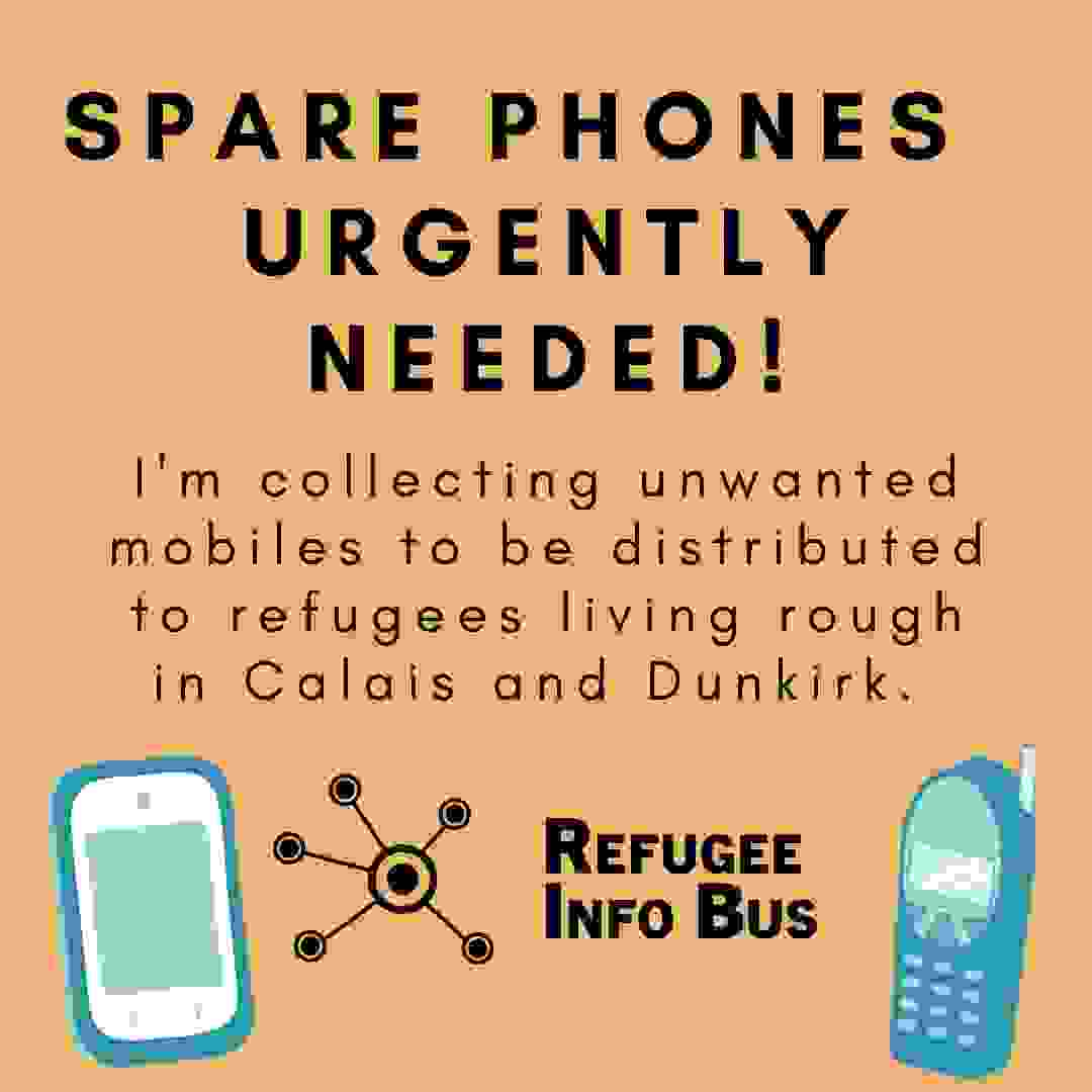 Poster from Refugee Info Bus explaining we are collecting unwanted spare phones to distribute.
