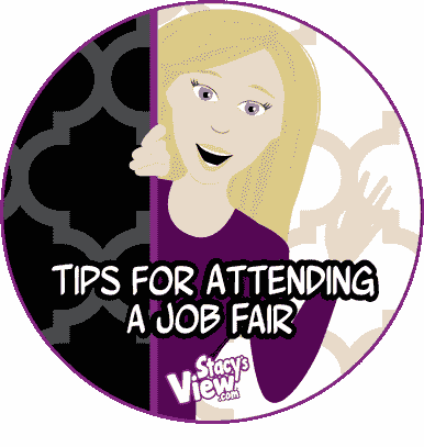 Tips for attending a job fair from Stacy's View