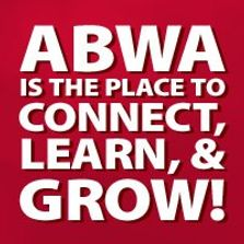 ABWA is the place to connect, learn, and grow!