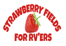 Strawberry Fields For RVers