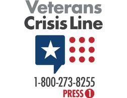 Logo for the Veterans Crisis Line. The number is 1-800-273-8255, and instructs reader to press 1.