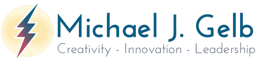 Michael J. Gelb - Creativity, Innovation, Leadership