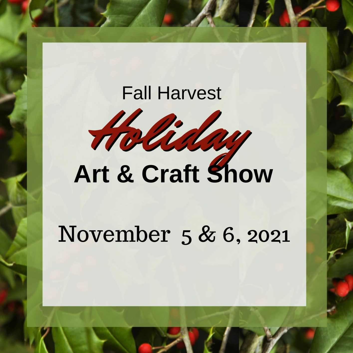 2021 Fall Harvest Holiday Art and Craft Show