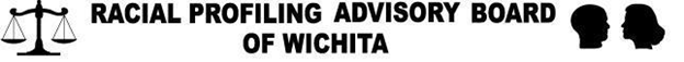 Racial Profiling Advisory Board of Wichita Kansas
