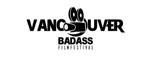 The Vancouver Badass Film Festival