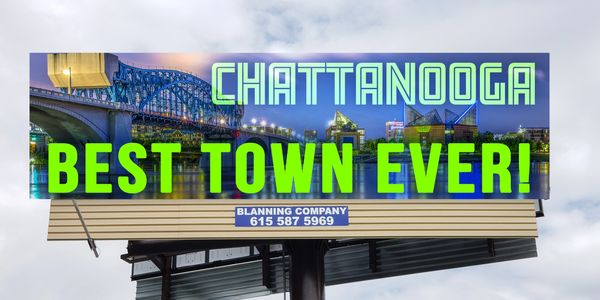 Chattanooga Best Town Ever! https://thechattanoogasign.com-The Chattanooga sign  Blanning Company, L