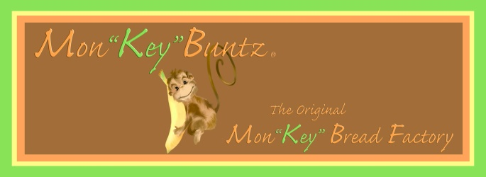 "Mon""Key""Buntz - The Original Mon""Key"" Bread Factory"