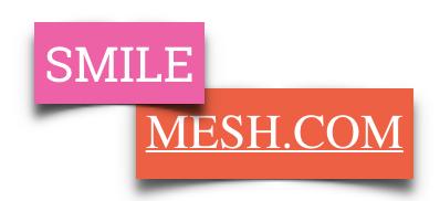 Smile Mesh