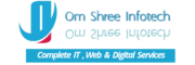 Om Shree Infotech - Complete IT,Web & Digital Services