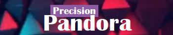 Precision Pandora