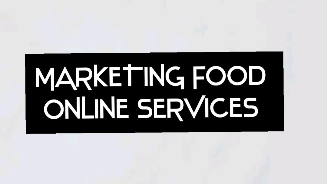 Marketing Food Online Services